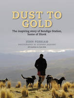 Dust to Gold: The Story of Bendigo Station