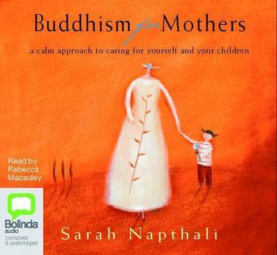 Buddhism For Mothers: 6 Spoken Word CDs
