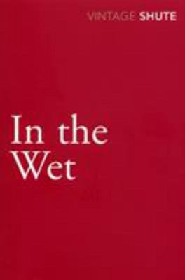 In the Wet