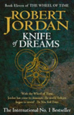 Knife of Dreams ( #11 The Wheel Of Time)