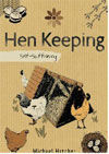 Self-Sufficiency: Hen Keeping