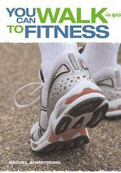 You Can Walk to Fitness
