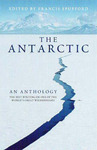 The Antarctic : An anthology