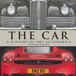 The Car : A History of the Automobile