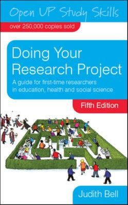Doing Your Research Project: A guide for first time researchers in education, health & social science (5th edition)