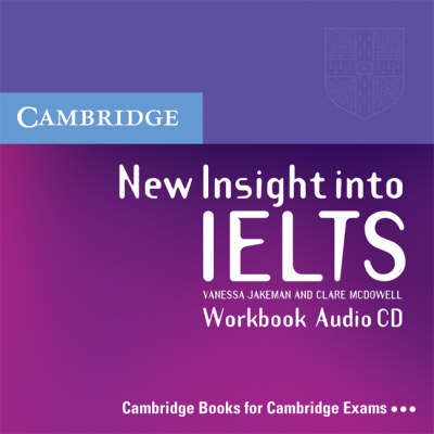 New Insight into IELTS Workbook Audio CD: Workbook