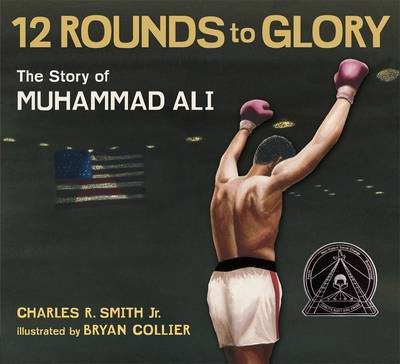 12 Rounds to Glory: The Story of Muhammed Ali
