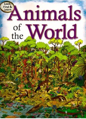 Animals of the World - Look, Find & Learn