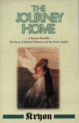 The Journey Home - Kryon Parable Book 5