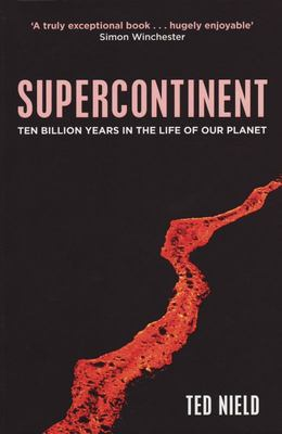 Supercontinent : 10 billion years in the life of our planet