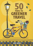 50 Ways to Greener Travel