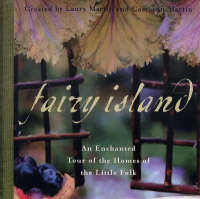 Fairy Island : An Enchanted Tour of the Homes of the Little Folk