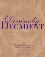 Divinely Decadent