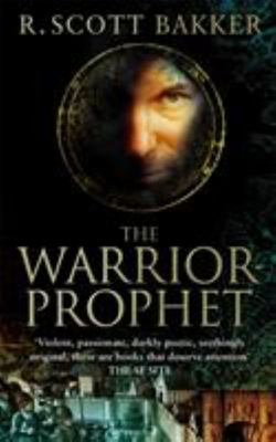 The Warrior-Prophet (Prince of Nothing #2)