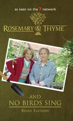 Rosemary & Thyme: And No Birds Sing