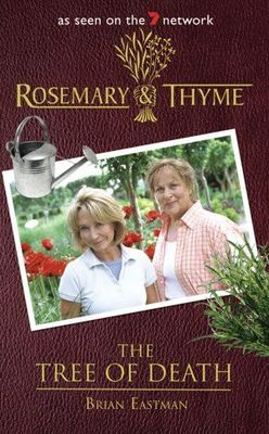 Rosemary & Thyme: The Tree of Death