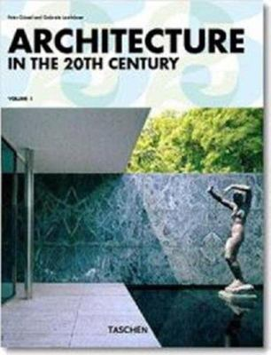 Architecture in the Twentieth Century Volume 1 and Volume 2