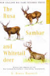 The Rusa, Sambar and Whitetail Deer