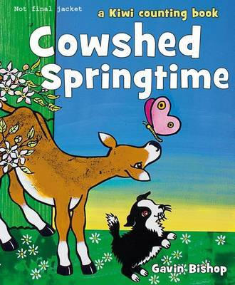 Cowshed Springtime: A Kiwi Counting Book