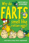 Why Do Farts Smell Like Rotten Eggs?