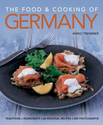 The Food and Cooking of Germany