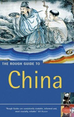 The Rough Guide to China (4th edition, October 2005)