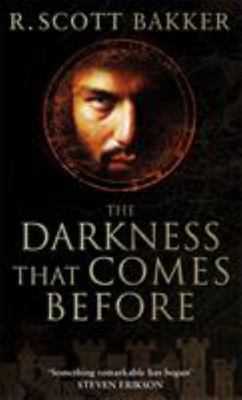 The Darkness That Comes Before (Prince of Nothing #1)