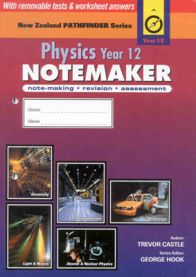 Physics Year 12 (NCEA Level 2) - NZ Pathfinder Series (Notemaker)