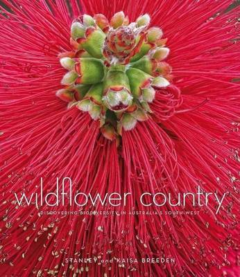 Wildflower Country: Discovering Biodiversity in Australia's Southwest