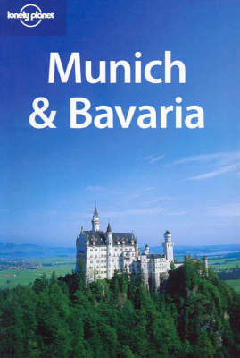 Lonely Planet : Munich and Bavaria 2ED