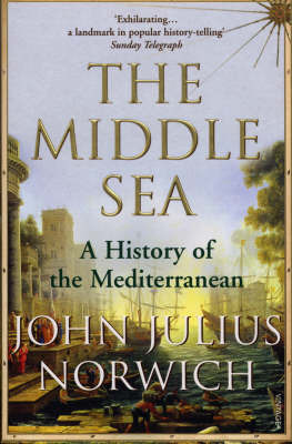 Middle Sea : A History of the Mediterranean