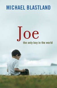 Joe : The Only Boy in the World