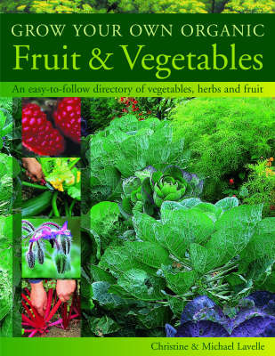 Grow Your Own Organic Fruit & Vegetables