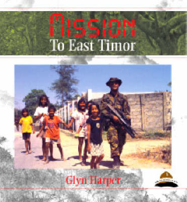 Mission to East Timor  O/P