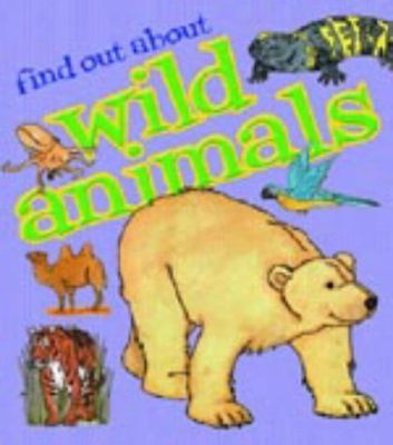 Find out about: Wild Animals