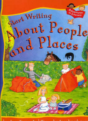 Start Writing: About People and Places