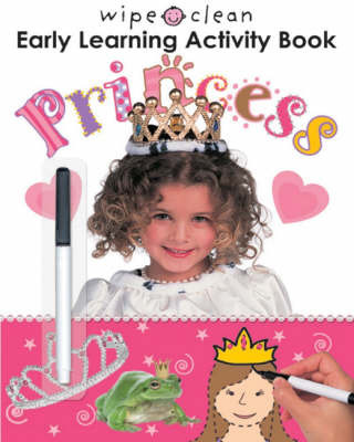 Wipe Clean Early Learning Activity Book: Princess