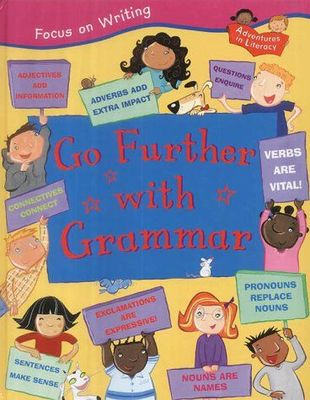 Focus on Writing: Go Further with Grammar