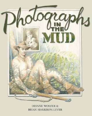 Photographs in the Mud  - out of print