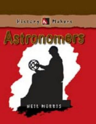 History Makers: Astronomers