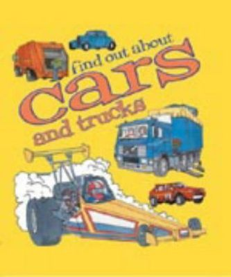 Find Out About: Cars and trucks