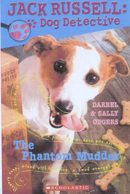 The Phantom Mudder (Jack Russell Dog Detective #2)