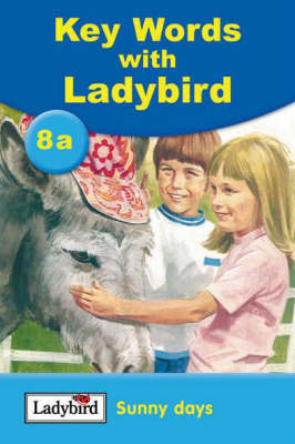 Key Words with Ladybird - Reading Scheme: Sunny Days (Book 8a)