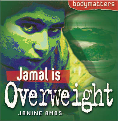 Jamal is Overweight (Bodymatters)
