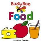 Buzzy Bee Board Books: Food - out of print