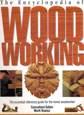 The Encyclopedia of Woodworking