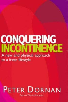 Conquering Incontinence POD