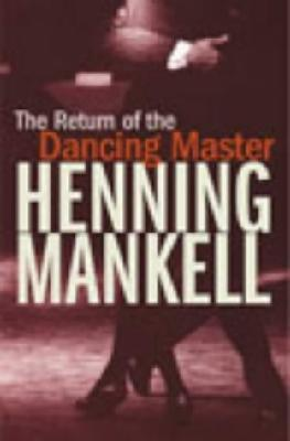 The Return of the Dancing Master (tr Laurie Thompson)