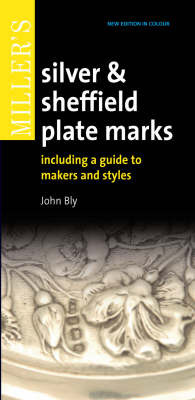 Miller's Silver and Sheffield Plate Marks by John Bly | Time