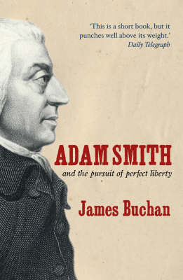 Adam Smith and the Pursuit of Perfect Liberty